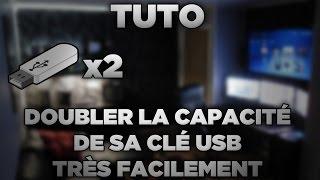 TUTO : Doubler la capacité de sa clé USB très facilement !