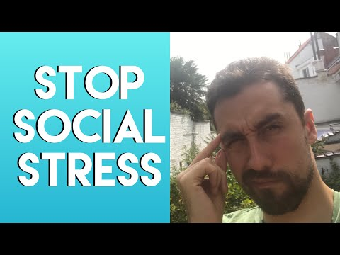 How to deal with social stress.