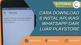 Gambar cover Cara Download & Instal Aplikasi WhatsApp Dari Luar Play Store