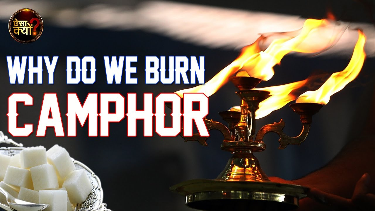 Camphor - What Is The Reason Behind Burning It | Aisa Kyon