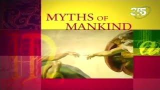 Мифы человечества | Myths of Mankind: На краю света / To the Edge of the World. Документальный фильм