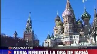 Rusia renunta la ora de iarna 8 FEBRUARIE 2011