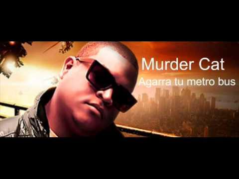 Murder Cat - Agarra Tu Metro Bus