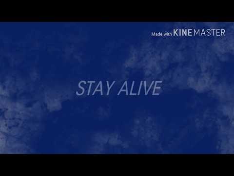 STAY ALIVE lyrics (BEXEY / FAT NICK)