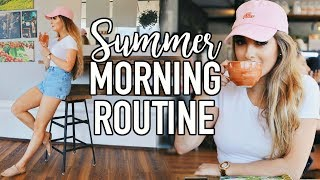 My Morning Routine: Summer Edition