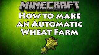 Minecraft | How to make an Automatic Wheat Farm (WORKS ON XBOX)