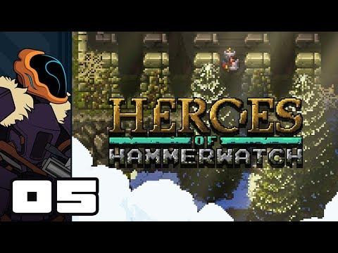 Let's Play Heroes of Hammerwatch [Beta] - PC Gameplay Part 5