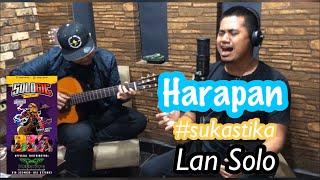 HARAPAN (Wings) - LAN SOLO | #sukastika