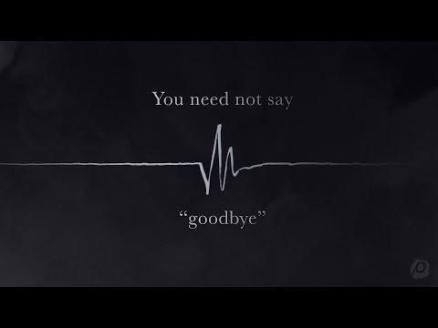 Good Friday :: You Need Not Say Goodbye