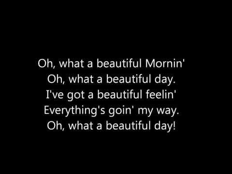 Oh What A Beautiful Morning Kareoke