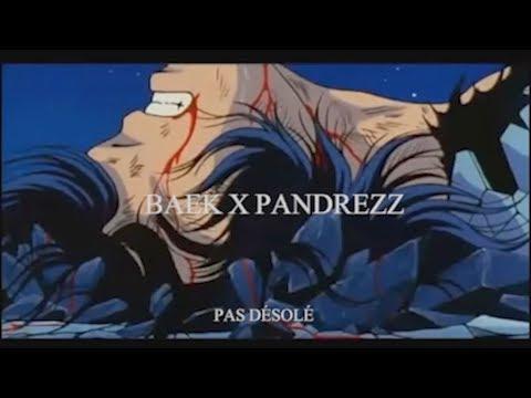 Youtube: Baek – Pas Désolé (Prod. Pandrezz)