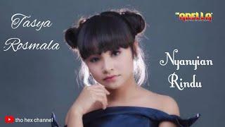 Gambar cover Tasya Rosmala | Nyanyian Rindu (Lirik) Om Adella terbaru