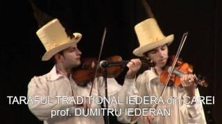 Taraful Traditional IEDERA din Carei prof. Dumitru Iederan