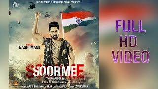 Soorme | ( Full HD)  | Baghi Mann| New Punjabi Songs 2017 | Latest Punjabi Songs 2017