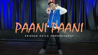 Badshah - Paani Paani    Jacqueline Fernandez    Aastha Gill    Sridhar Katla Choreography