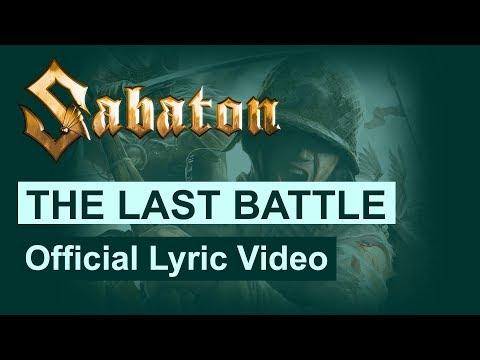 SABATON - The Last Battle (Official Lyric Video)