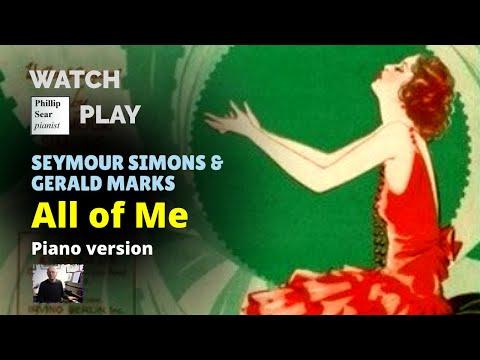 Seymour Simons & Gerald Marks: 'All Of Me' (piano Transcription)