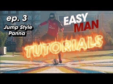 JUMP STYLE PANNA – Easy Man Tutorials ep.3