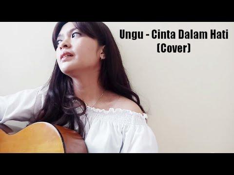 Ungu - Cinta Dalam Hati (Cover)