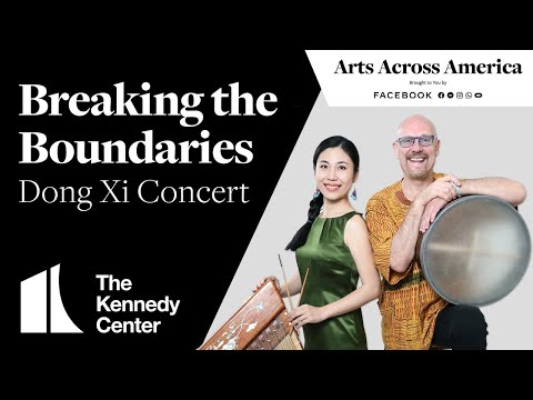 Breaking the Boundaries - Dong Xi Concert