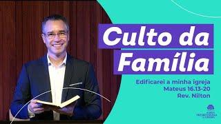 Edificarei a minha igreja - Mateus 16.13-20 - Rev. Nilton