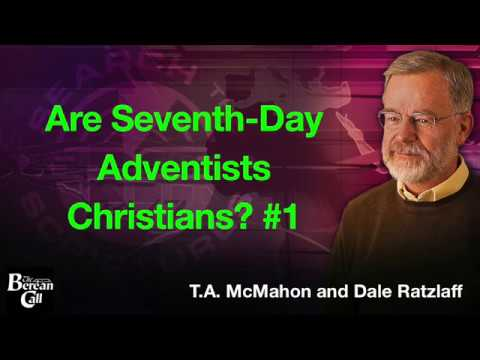 Are Seventh Day Adventists Christians? Part One