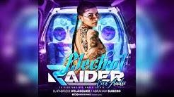 ELECTRO 2018 ✘ RAIDER CAR AUDIO ✘ DJ FABRIZIO VELASQUEZ | 2018