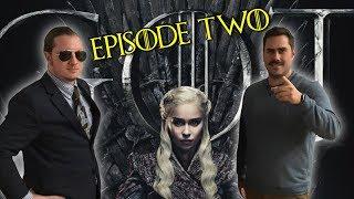 Game of Thrones Season 8 Episode 2 Recap with Pardon My Take