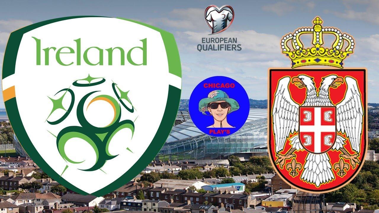 REPUBLIC OF IRELAND vs SERBIA WORLD CUP QUALIFERS LIVE