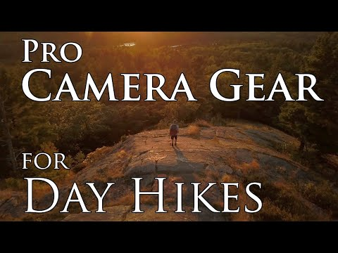 Camera Gear For Day Hiking - Lightweight And Pro Quality