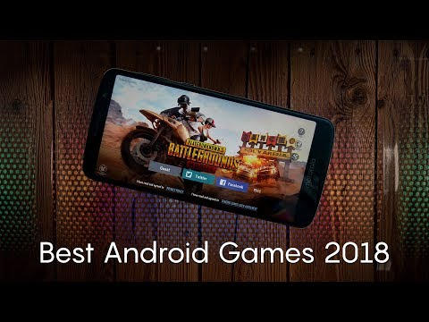 The Best New Android Games Of 2018!