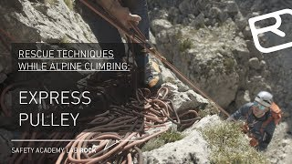 Express Pulley: Rescue techniques for alpine climbing - Tutorial