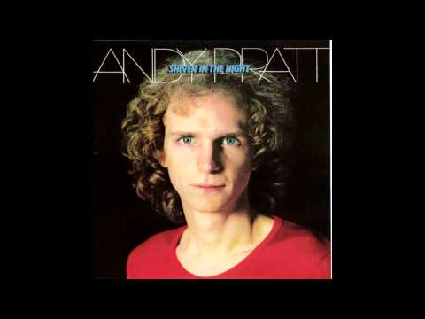 All I Want Is You - Andy Pratt - 01 - Shiver In The Night