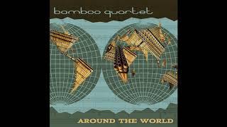 Bamboo Quartet   ''Chega de Saudade''