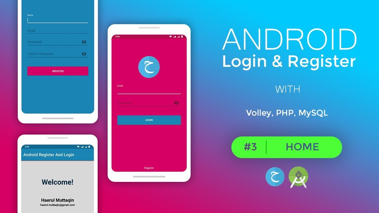 HOME - Android Login And Register | PART 3 | (Volley, PHP, MySQL) image