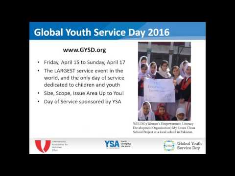 Global Youth Service Day 2016 Basics Webinar with IAVE and YSA