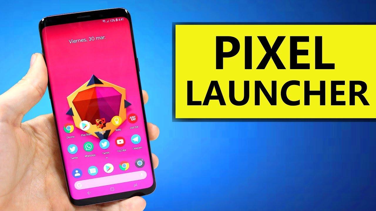 PIXEL LAUNCHER para Cualquier Android! - Descargar Launcher Android 9 0 APK