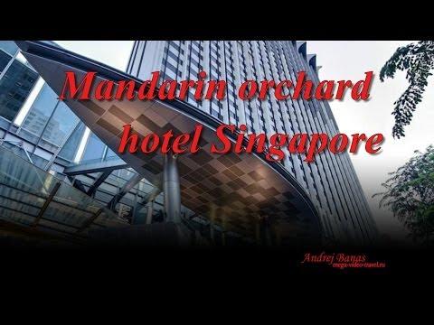 Mandarin orchard hotel Singapore