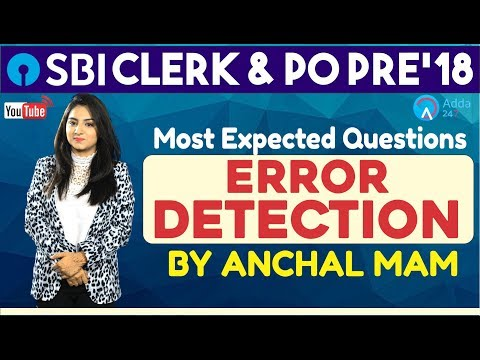 SBI PO/ CLERK PRE 2018 | Most Expected Questions Of Error Detection By Anchal Mam | English