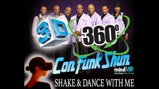Con Funk Shun - Shake & Dance With Me [360 Video]