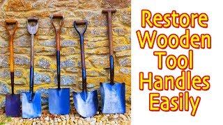 Restoring Wooden Tool Handles (How To)