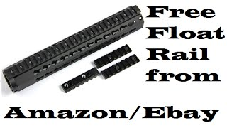 $40 dollar free float rail review from Amazon or Ebay firetacsports