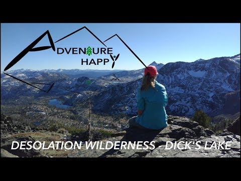Camping In The Desolation Wilderness - Dick's Lake