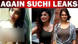 Again Suchi Leaks !!!