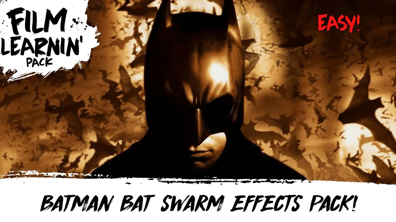batman free bat swarm effects pack film learnin youtube