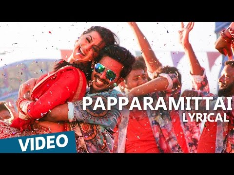 Papparamittai Song with Lyrics | Velainu...