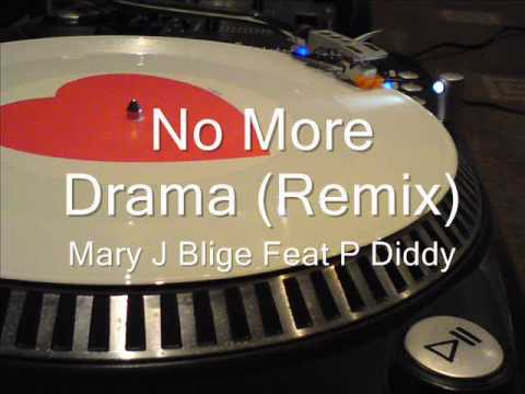 No More Drama (Remix) Mary J Blige Feat P Diddy