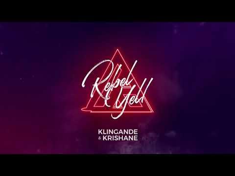 Klingande & Krishane - Rebel Yell | Lyrics