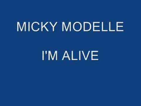 MICKY MODELLE - I'M ALIVE