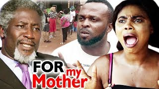 FOR MY MOTHER Season 1&2 - 2019 Latest Nigerian Nollywood Movie Full HD